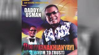 Daddy Usman - Domwanakhianyayi - (FULL ALBUM) Benin Music
