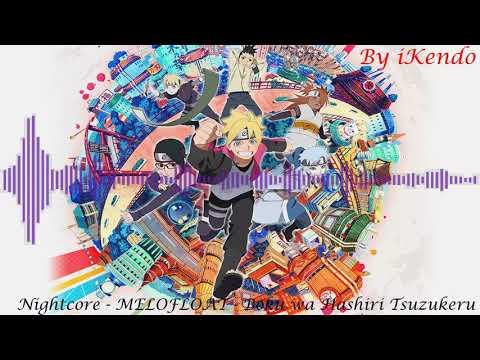 Nightcore - Melofloat : Boku wa Hashiri Tsuzukeru