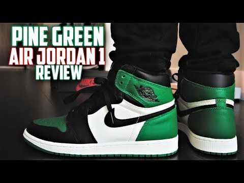 quality design 4eec4 c03c5 Air Jordan 1 PINE GREEN Review and ON-FEET