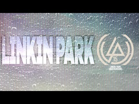 Linkin Park Underground 15 [XV] [Full CD] [Lyrics]
