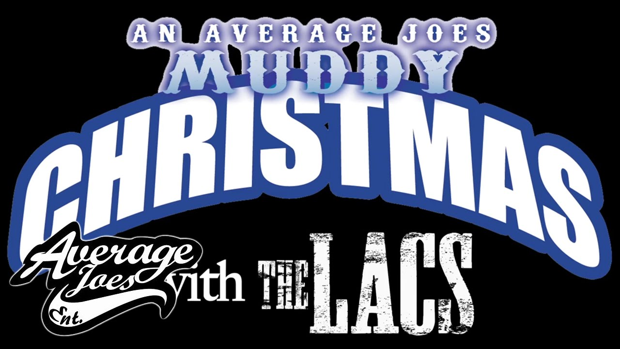 Muddy Christmas with The LACS