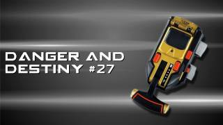 Ranger Rants 27 Danger And Destiny