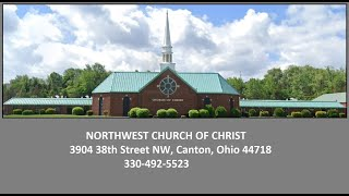 NW Church Of Christ 05-24-20 Service On Line