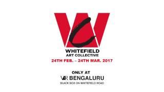 Whitefield Art Collective 2017 - VRBengaluru thumbnail