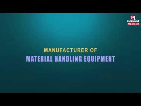 Material Handling Equipment by Techno Industries, Ahmedabad