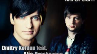Dmitriy Koldun feat. Alex Brashovean - Ray Of Light (Forever Mine) (2012)