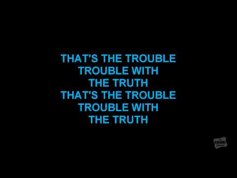 The Trouble With The Truth in the style of Patty Loveless karaoke video