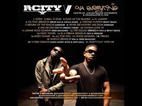 R. City VI Ova Everything hosted by JahLion Sound & Krunkmaster Rock City