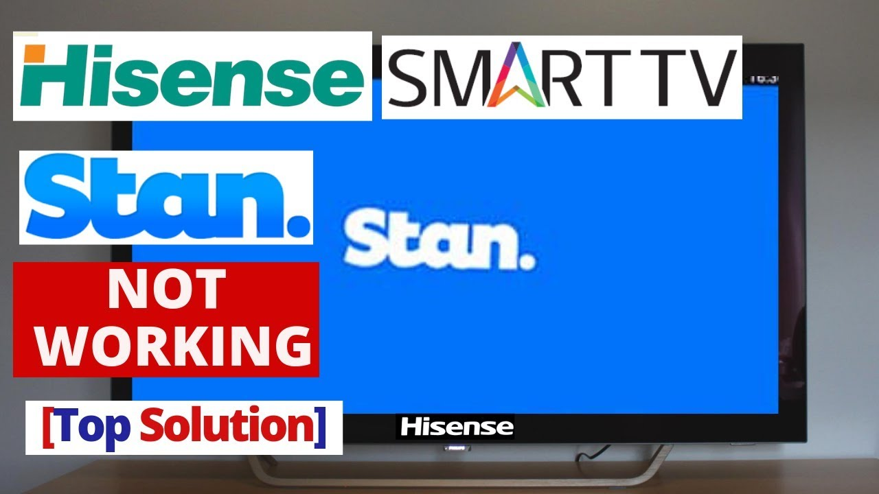 How to Fix Stan app Not Working on Hisense Smart TV || Stan App Hisense TV  Common Problems & Fixes