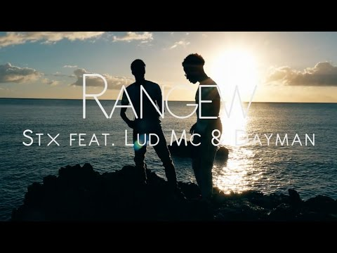 Stx ft. LuD Mc & Dayman - RANGEW [CLIP OFFICIEL]