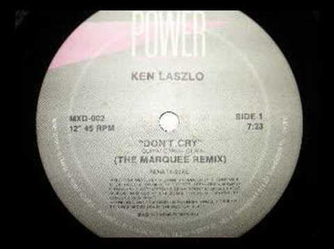 Don't Cry (The Marquee Remix) - Ken Laszlo 1987 italo disco