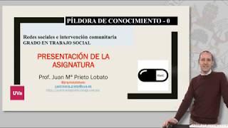 Redes Sociales E IntervenciÓn Comunitaria. PresentaciÓn De La Asignatura