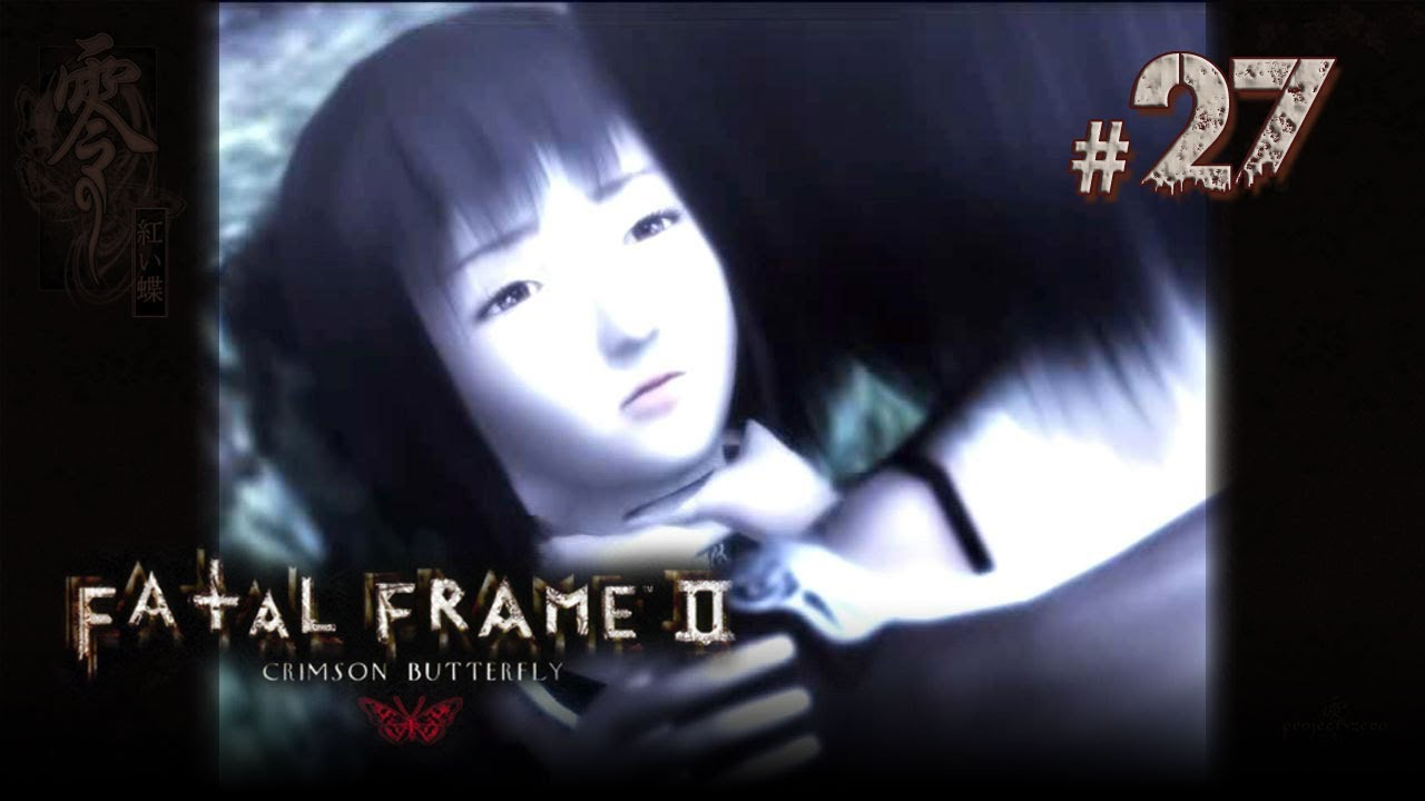 Fatal Frame II: Crimson Butterfly ᴴᴰ (Part 27 Final - Boss + ...