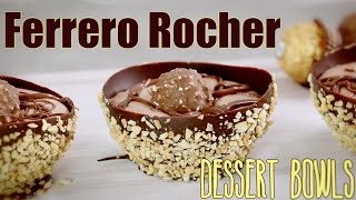 Ferrero Rocher Chocolate Dessert Bowls - Fully Edible | My Cupcake Addiction