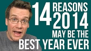 GOOD NEWS: 14 Reasons 2014 May Be the Best Year Ever