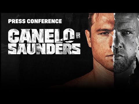 Canelo vs. Billy Joe Saunders: Full Final Press Conference Broadcast