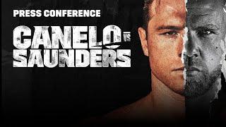 Canelo vs. Billy Joe Saunders: Full Final Press Conference Broadcast