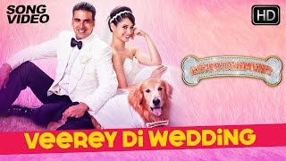 Veerey Di Wedding - It39s Entertainment  Akshay Kumar Tamannaah Mika - Latest Bollywood Song 2014