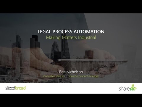 Legal Process Automation - Making Matters Industrial