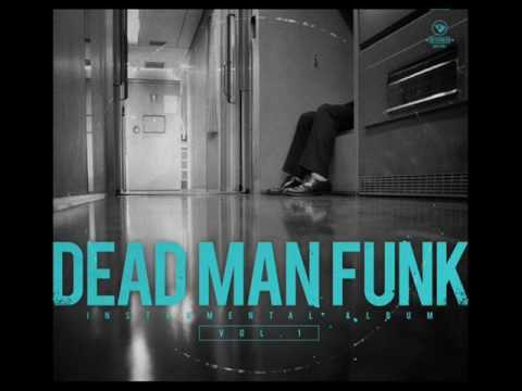 Dead Man Funk - Instrumental vol.1