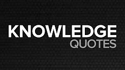 🔴 Knowledge Quotes - Top 10 Knowledge Quotes