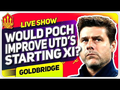 Would Pochettino Actually Improve Man United With This Starting XI?   Formation, Tactics & Players