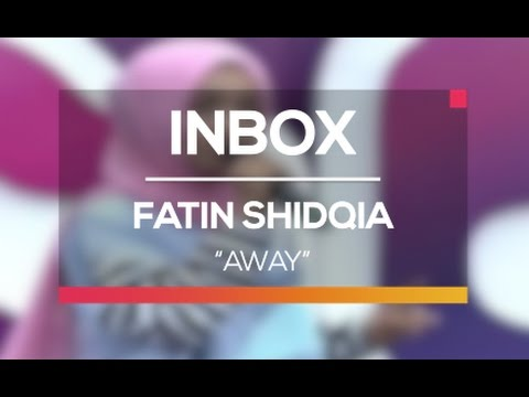 Fatin - Away (Live on Inbox)