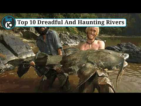10 Dreadful And Haunting Rivers | list 10