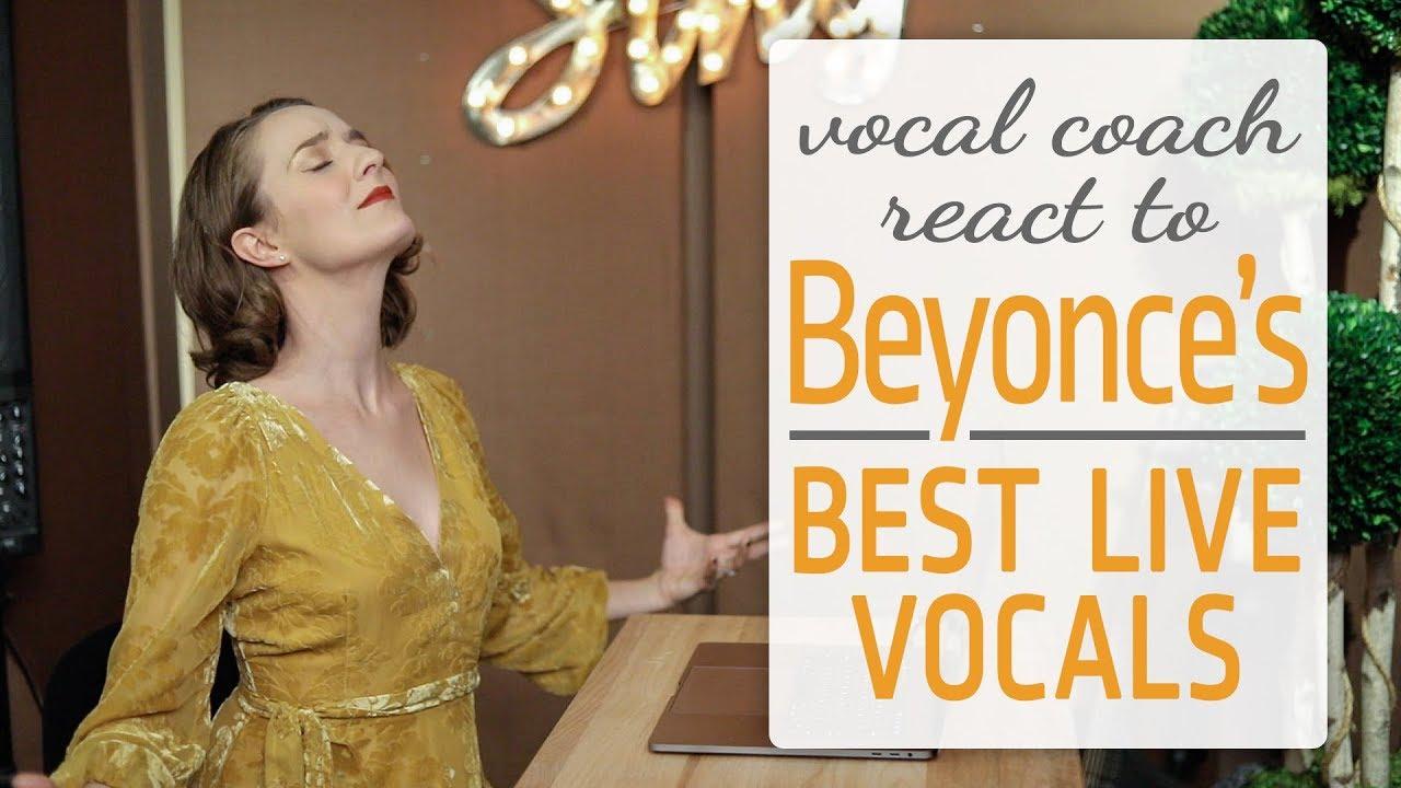 vocal coach reacts Beyonce's best live vocals