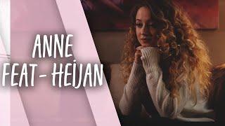Pınar Süer Feat Heijan - Anne