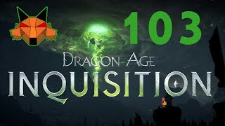 Let's Play Dragon Age: Inquisition Part 103 - Return to Storm Coast