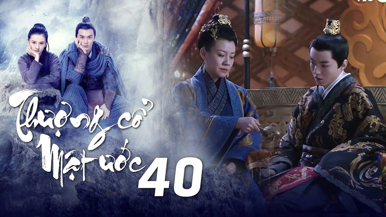 Thượng Cổ Mật Ước - Tập 40 [Lồng Tiếng]   Phim Thần Thoại Kiếm Hiệp Mới 2021   Ngô Lỗi, Tống Tổ Nhi