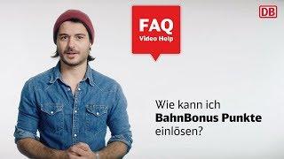 BahnBonus Programm - Wie löse ich BahnBonus Punkte ein?