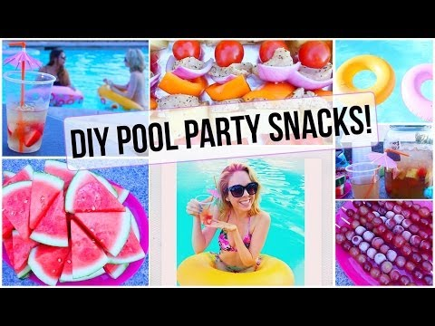 ☼ Summer Pool Party Snacks!