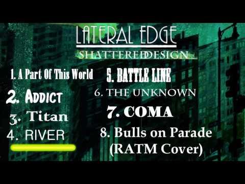 LATERAL EDGE / SHATTERED DESIGN (Full Album)