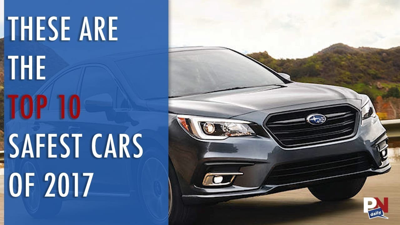 these are the top 10 safest cars of 2017 youtube. Black Bedroom Furniture Sets. Home Design Ideas