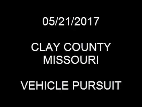 05/21/2017 Clay County Missouri Car Chase