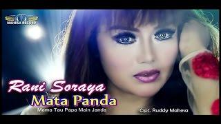 Download lagu RANI SORAYA   MATA PANDA
