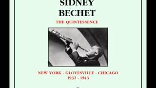 Sidney Bechet - When It
