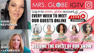 MRS.GLOBE IGTV WITH ANDREA KILPATRICK - MRS.CLASSIQUE GLOBE 2018 & ASHLI CLEARWATER