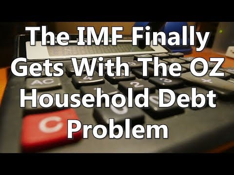 The IMF Finally Gets With The OZ Household Debt Problem