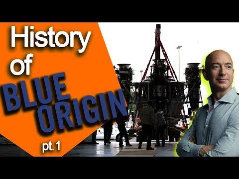 History of Blue Origin ||| Part 1