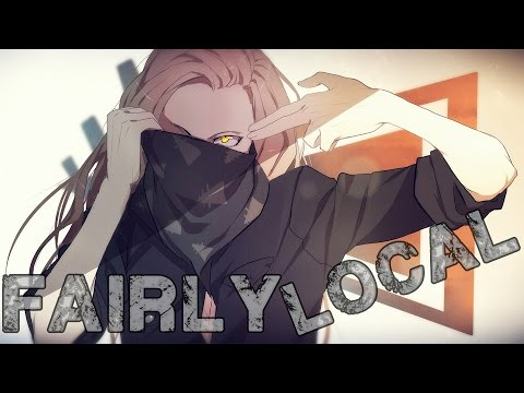 Nightcore - Fairly Local