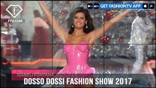 Dosso Dossi 2017 Fashion Show | FashionTV