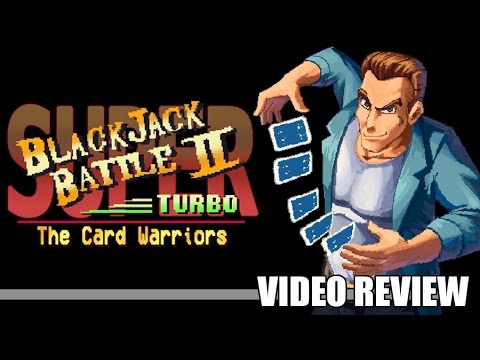 Review: Super Blackjack Battle 2 Turbo Edition - The Card Warriors (Steam) - Defunct Games
