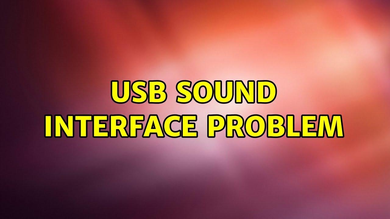 ubuntu usb sound interface problem youtube. Black Bedroom Furniture Sets. Home Design Ideas
