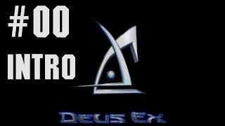 DEUS EX | Gameplay Walkthrough Part 00 (INTRO)