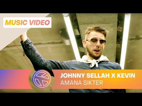 Johnny Sellah - Amana Sikter ft. Kevin (prod. Fraasie)