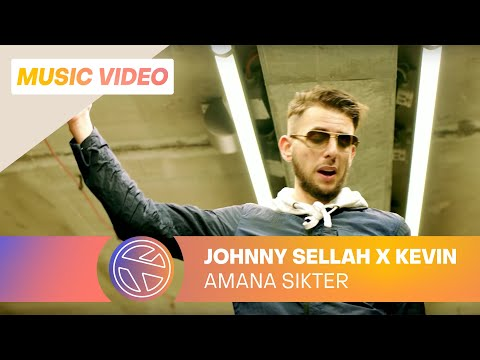 Johnny Sellah - Amana Sikter ft. Kevin (prod. Fraasie)