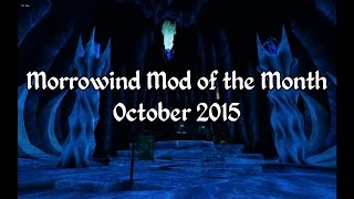 Morrowind Mod of the Month - October 2015